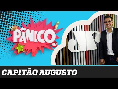 Capitão Augusto - Pânico - 09/09/19