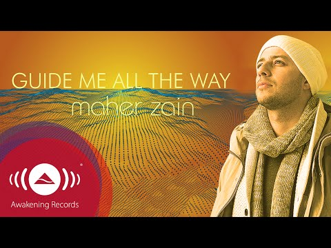 Maher Zain - Panduan Me All The Way | Official Lyric Video