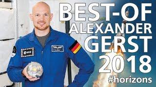 Alexander Gerst: Best-of seiner Mission Horizons (2018)