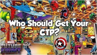 Who Should Get Your CTP? (Character-Specific Tips) - Marvel Future Fight