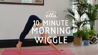 Yoga with Deliciously Ella  10 Minute Morning Wiggle