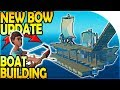 NEW BOW AND ARROW UPDATE! - BOAT BUILDING ( Raft Survival Gameplay Part 11 )