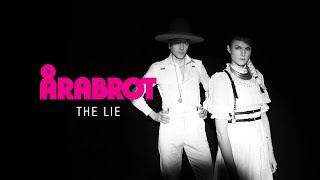Årabrot - The Lie (Official Audio)