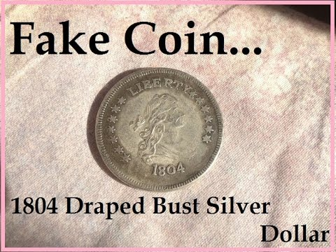 Rb50 Fake Coin 1804 Draped Bust Silver Dollar Youtube