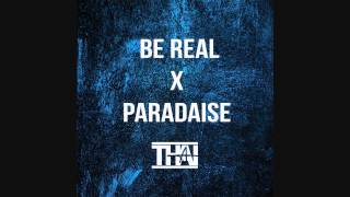 Be Real x Paradise - Kid Ink Ft DeJ Loaf & Big Sean (Thai)