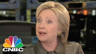 Hillary Clinton: Why Americans Are Fearful | CNBC