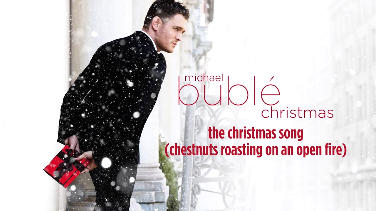 Michael Bublé - The Christmas Song (Chestnuts Roasting On An Open ...