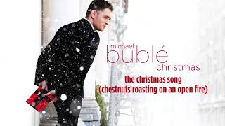 Michael Bublé The Christmas Song Chestnuts Roasting On An