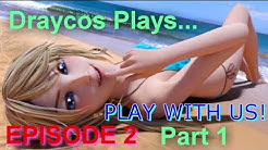 Anna Picks On Emma?! - Play With Us Episode 2 (18+)