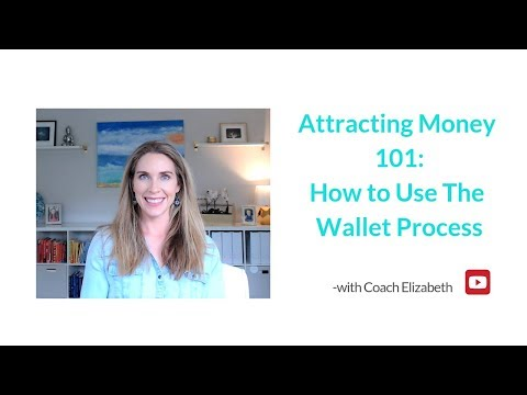 Attracting Money 101:  How to Use The Wallet Process