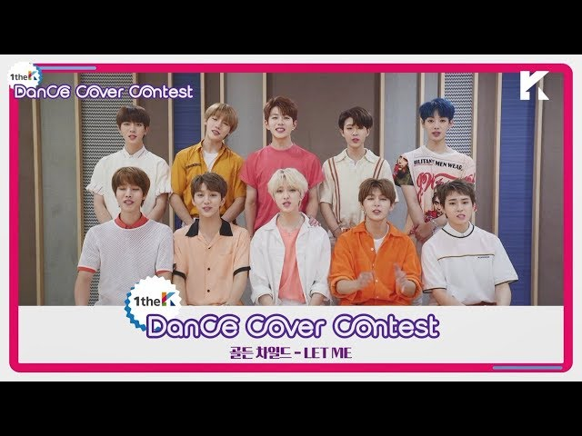 Winners of Golden Child(골든차일드) 'LET ME' Choreography Cover Contest
