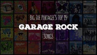 My Top 15 Garage Rock Songs