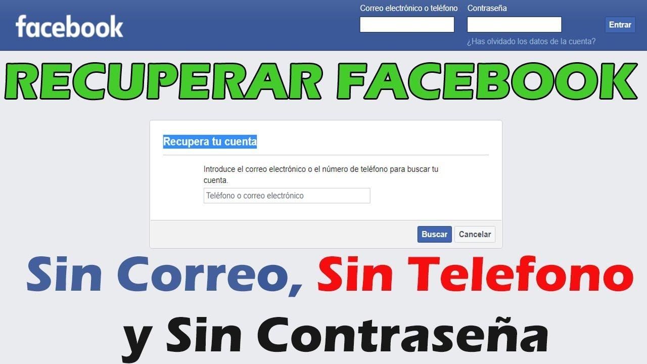 Como Recuperar El Acceso A Tu Facebook Sin Correo Sin Teléfono Y Sin Contraseña Correo Nuevo Youtube