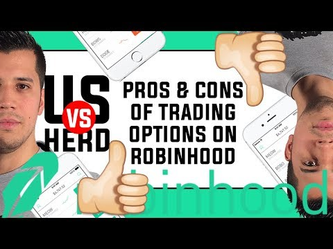 Pros And Cons Of Trading Options On Robinhood App