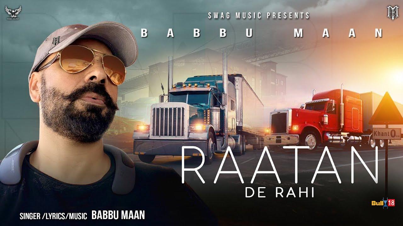 Babbu Maan - Raatan De Rahi