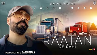Babbu Maan - Raatan De Rahi | Pagal Shayar | Latest Punjabi Song 2020
