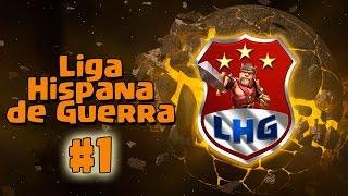 ARRANCA LA PRIMERA LIGA HISPANA DE GUERRA | Jornada 1 | Clash of Clans | TheAlvaro845 | Español