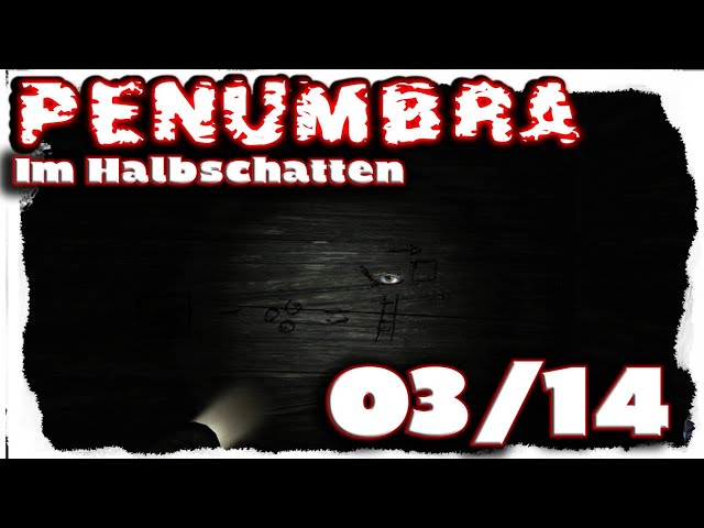 |03/14| Penumbra: Im Halbschatten (Overture) - Horror Let's Play [deutsch, 4k, UHD, HD]