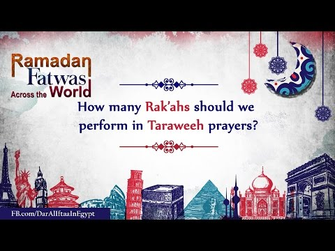 How many Rak'ahs we should perform in Taraweeh prayers?