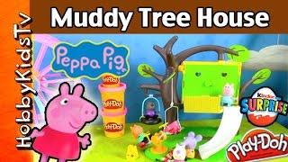 Peppa Pig NEW Muddy Tree House Toy Playset! KINDER Egg Surprises DIsney Princess by HobbyKidsTV