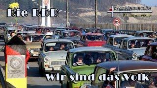 Die DDR - Wir sind das Volk