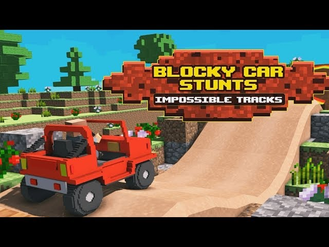 Blocky Car Stunts Impossible Tracks - Android Gameplay HD