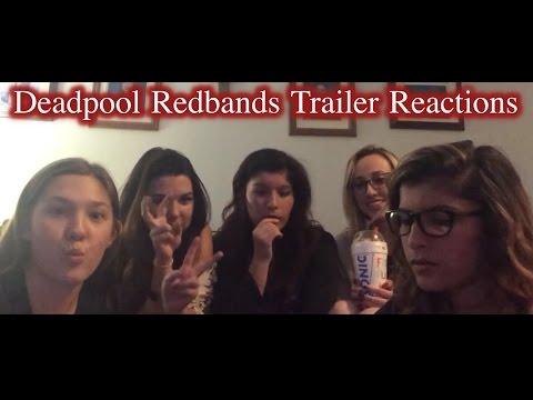 Deadpool Redbands Trailer Reactions