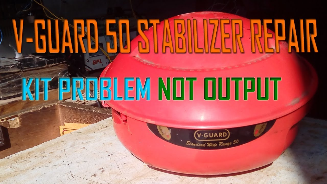 v guard stabilizer repair kit problem not output automatic Wiring Circuits v guard stabilizer repair kit problem not output automatic stabilizer repair in hindi