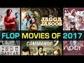 Bollywood Biggest Flop Movies of 2017 | Budget And Box Office Collection
