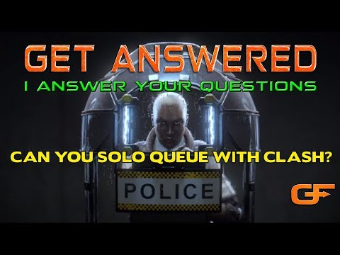 Get Answered || Can You Solo Queue with Clash?
