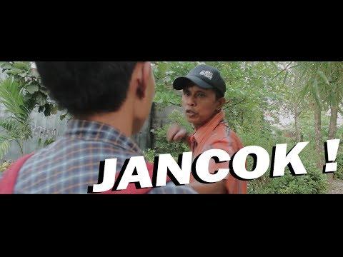 JANCOK - Film Pendek (Short Movie)