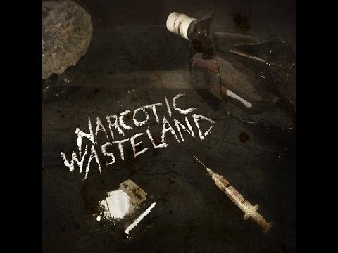 "Narcotic Wasteland- ""Keeping Up With The Jones"""