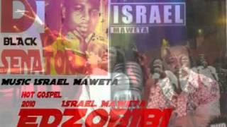 Togo Gospel Music Israel Maweta (album EDZOBIBI) By Dj BLACK SENATOR HOT bobobo