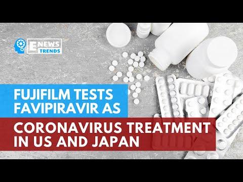 Fujifilm Tests Favipiravir As Coronavirus Treatment In U S And Japan
