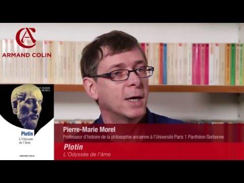 Pierre-Marie Morel présente PLOTIN – L'Odyssée de l'âme