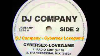 DJ Company - Cybersex Lovegame (Radio Edit)