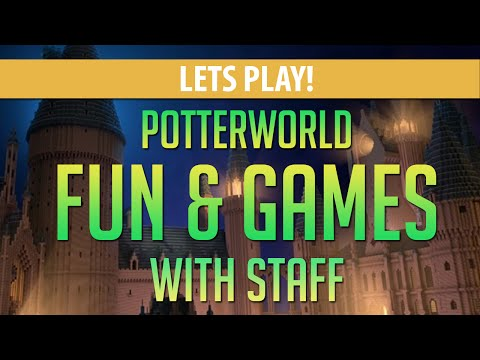 Fun & Games with Staff in Potterworld