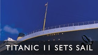 It's Official--Titanic II Set to Sail in 2018!