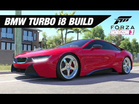 Bmw I8 Turbo Hybrid Build Forza Horizon 3 Youtube