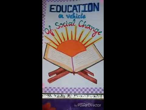 Project File On The Topic- Education: A Vehicle for Social Change