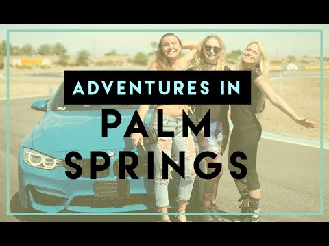 YouTubers Adventure in Palm Springs + The Best Stuff to Do + Giveaway!