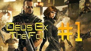 XT Gameplay: Deus Ex - The Fall Part 1 [deutsch] [1080p]