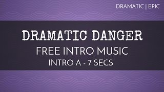 Free Montage Music - Dramatic Danger' (Intro A - 7 seconds) - OurMusicBox