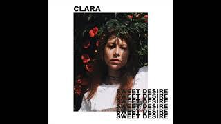 Sweet Desire - CLARA (Official Audio)