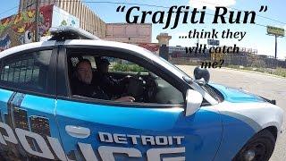 Graffiti Run (featuring the Detroit Police)!!!