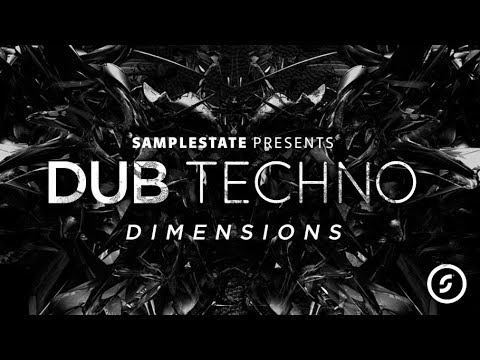 Dub Techno Dimensions - Techno Samples & Loops by Samplestate