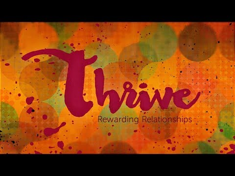 Thrive Week 1: Spiritual Connections–The Heart of Healthy Relationships