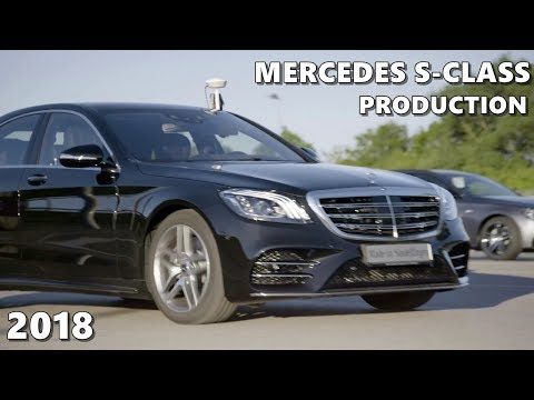 2018 Mercedes S-Class Production Factory + Automated Driving Test Pilot