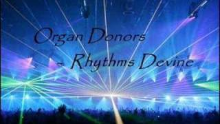 Organ Donors - Rhythms Devine