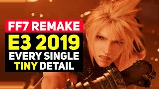 Things You Missed; Final Fantasy 7 REMAKE E3 2019 Mega Recap